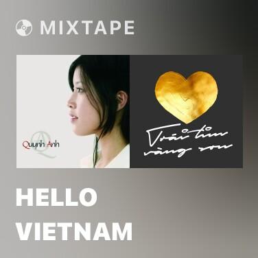 Mixtape Hello Vietnam - Various Artists
