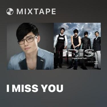 Mixtape I Miss You
