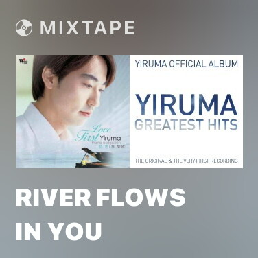 Mixtape River Flows In You - Various Artists