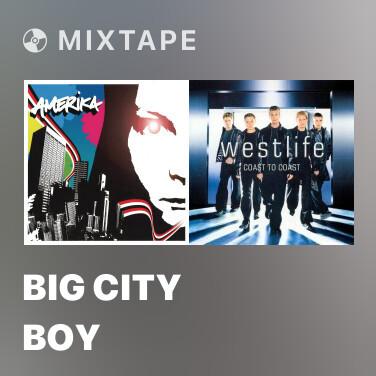 Mixtape Big City Boy - Various Artists