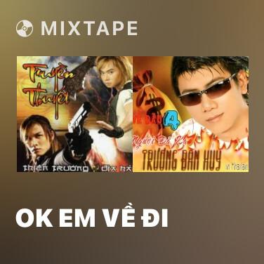 Radio OK Em Về Đi - Various Artists