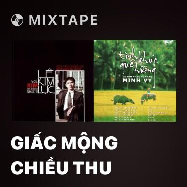 Mixtape Giấc Mộng Chiều Thu - Various Artists
