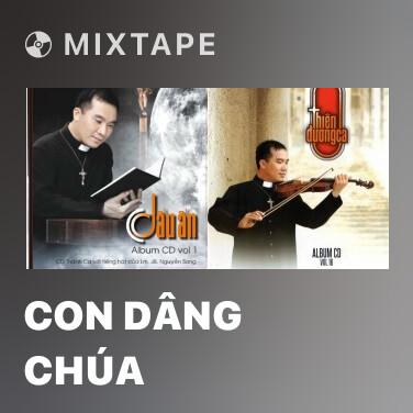 Mixtape Con Dâng Chúa - Various Artists