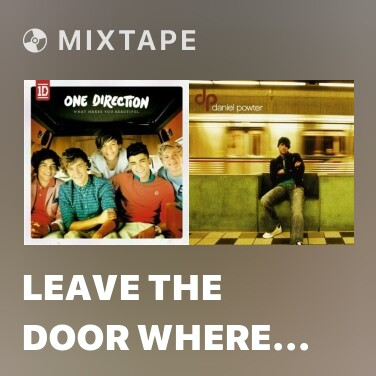 Mixtape Leave The Door Where You Found It - Various Artists