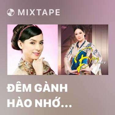 Mixtape Đêm Gành Hào Nhớ Điệu Hoài Lang - Various Artists