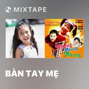 Radio Bàn Tay Mẹ - Various Artists