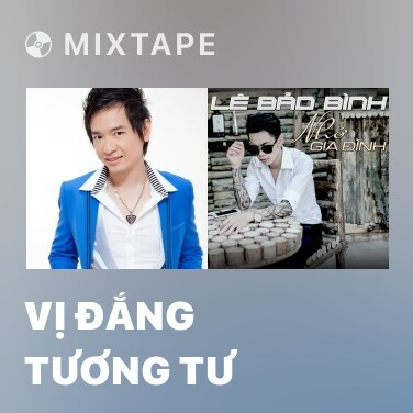 Mixtape Vị Đắng Tương Tư - Various Artists