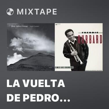 Mixtape La Vuelta De Pedro Orillas - Various Artists