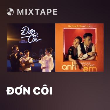 Mixtape Đơn Côi - Various Artists