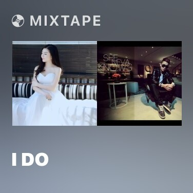 Mixtape I Do - Various Artists