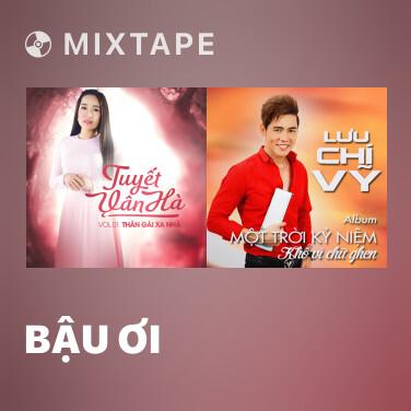Mixtape Bậu Ơi - Various Artists