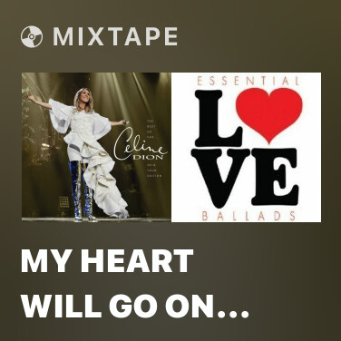 Radio My Heart Will Go On (Love Theme from