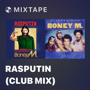 Mixtape Rasputin (Club Mix) - Various Artists
