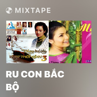 Radio Ru Con Bắc Bộ - Various Artists