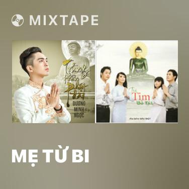 Mixtape Mẹ Từ Bi - Various Artists