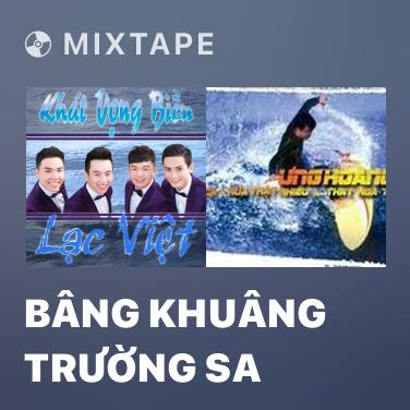 Mixtape Bâng Khuâng Trường Sa - Various Artists