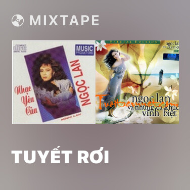 Mixtape Tuyết Rơi - Various Artists