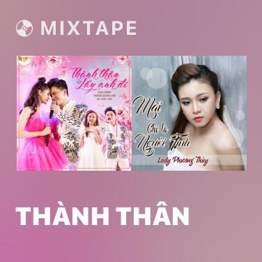 Radio Thành Thân - Various Artists