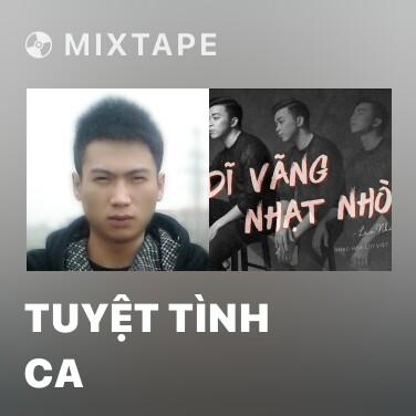 Mixtape Tuyệt Tình Ca - Various Artists