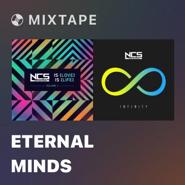 Mixtape Eternal Minds - Various Artists