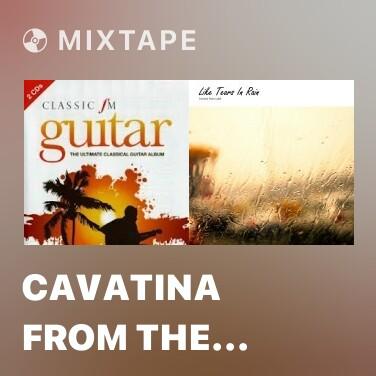 Mixtape Cavatina From The Deer Hunter - Various Artists