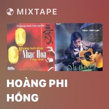 Radio Hoàng Phi Hồng - Various Artists