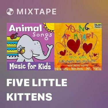 Radio Five Little Kittens - Various Artists