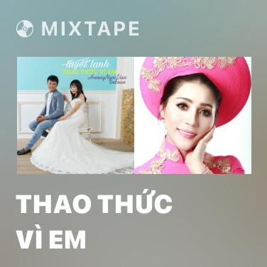 Radio Thao Thức Vì Em - Various Artists