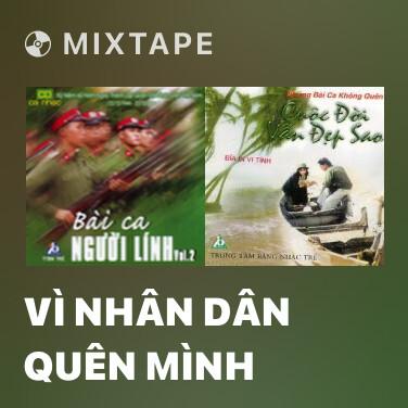 Radio Vì Nhân Dân Quên Mình - Various Artists