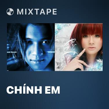 Mixtape Chính Em - Various Artists