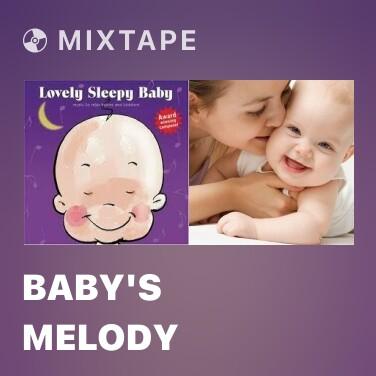 Mixtape Baby's Melody - Various Artists