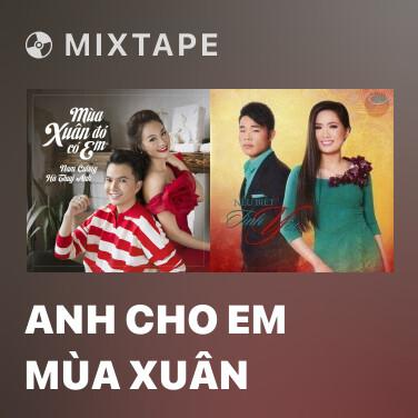 Radio Anh Cho Em Mùa Xuân - Various Artists