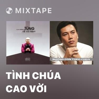 Radio Tình Chúa Cao Vời - Various Artists