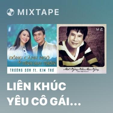 Mixtape Liên Khúc Yêu Cô Gái Bạc Liêu – Sóc Sờ Bai Sóc Trăng - Various Artists