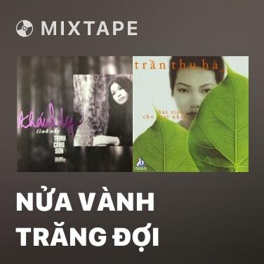 Radio Nửa Vành Trăng Đợi - Various Artists