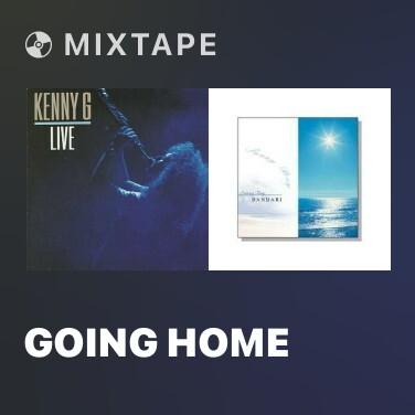 Mixtape Going Home - Various Artists