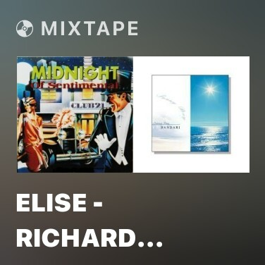 Radio Elise - Richard Clayderman - Various Artists