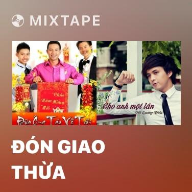 Mixtape Đón Giao Thừa - Various Artists