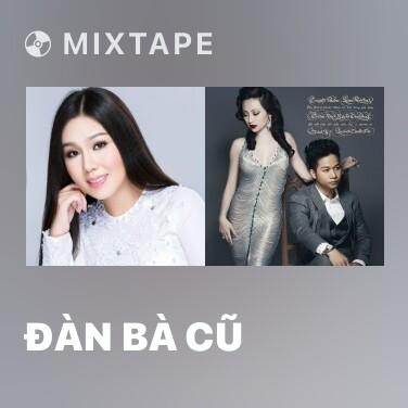 Radio Đàn Bà Cũ - Various Artists