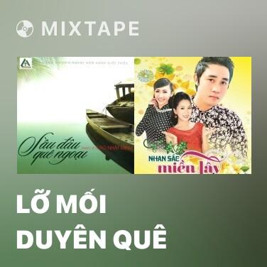 Radio Lỡ Mối Duyên Quê - Various Artists