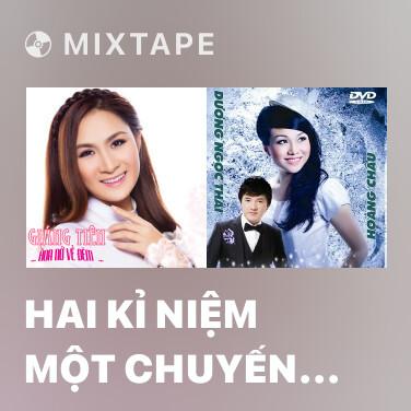 Radio Hai Kỉ Niệm Một Chuyến Đi - Various Artists