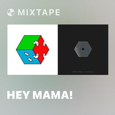 Mixtape Hey Mama! - Various Artists