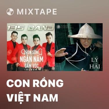 Mixtape Con Rồng Việt Nam - Various Artists