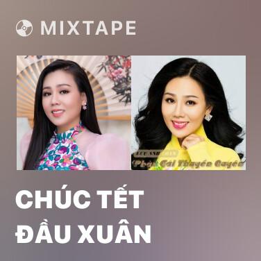 Radio Chúc Tết Đầu Xuân - Various Artists