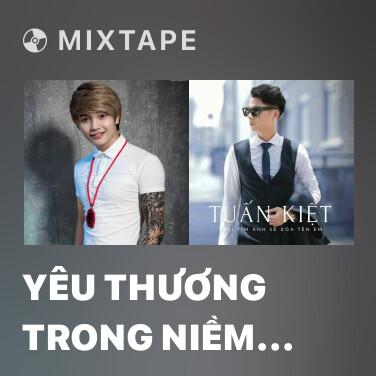 Mixtape Yêu Thương Trong Niềm Đau - Various Artists