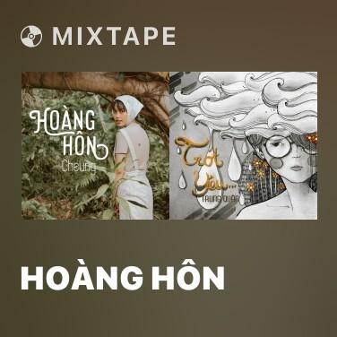 Mixtape Hoàng Hôn - Various Artists