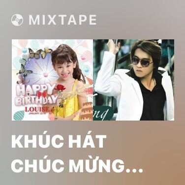 Mixtape Khúc Hát Chúc Mừng Sinh Nhật - Various Artists