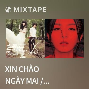 Radio Xin Chào Ngày Mai / 明天,你好 - Various Artists
