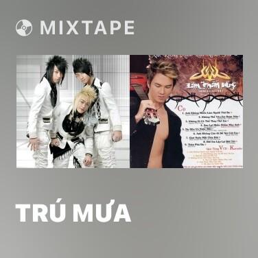 Mixtape Trú Mưa - Various Artists