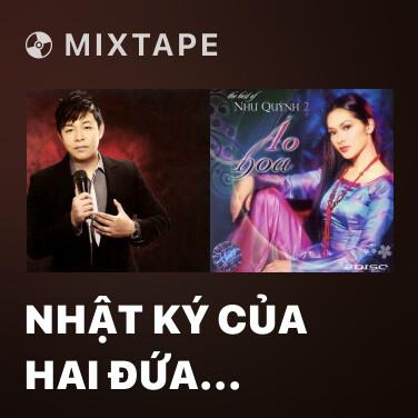 Radio Nhật Ký Của Hai Đứa Mình - Various Artists